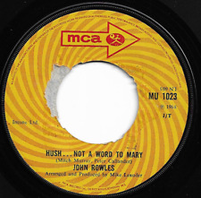 JOHN ROWLES - HUSH... NOT A WORD TO MARY / THE NIGHT WE CALLED IT A DAY -60s POP