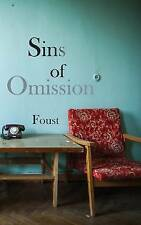 Sins of Omission by Foust -Paperback