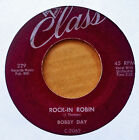 BOBBY DAY - ROCK-IN ROBIN b/w OVER AND OVER - CLASS 45 - MAROON LABEL