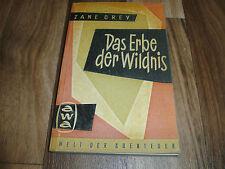 Zane Grey -- ERBE der WILDNIS / AWA Taschenbuch aus den 1950ern