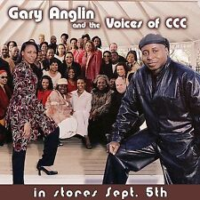 FREE US SHIP. on ANY 3+ CDs! NEW CD Gary Anglin & The Voices of Ccc: Gary Anglin