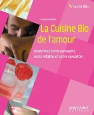 la cuisine bio de l'amour