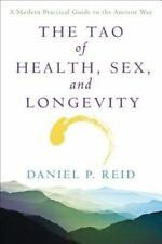 The Tao of Health, Sex, and Longevity: A Modern Practical Guide to the Ancient W
