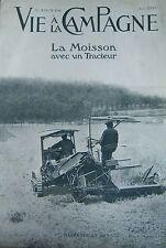 LA VIE à la CAMPAGNE 1919 MOISSON TRACTEUR ROSERAIE CHATEAU  PISCINE HERAULT