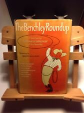 THE BENCHLEY ROUNDUP  Robert Benchley 1st Edition/1st Printing 1954