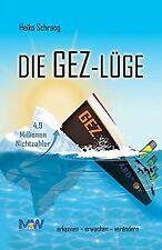 Die GEZ-Lüge: erkennen - erwachen - verändern von S... | Buch | Zustand sehr gut