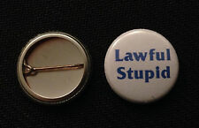 """Lawful Stupid  1"""" pin button - Dungeons & Dragons Alignment AD&D - Free Shipping"""