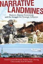 Narrative Landmines: Rumors, Islamist Extremism, And The Struggle For Strateg...