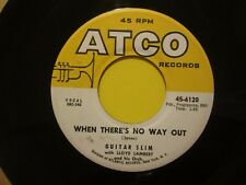 Guitar Slim If I Had To live Over b/w When There's No Way Out Atco 6120 Blues 45