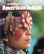 The World of the American Indian by National Geographic Including Removable Maps