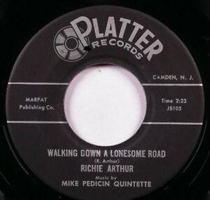 "RICHIE ARTHUR Walking Down a Lonesome Road 7"" 45RPM Rockabilly 45 Platter NM!"