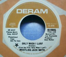 Whistling Jack Smith - Only When I Larf - 1969 NM Movie Theme 45