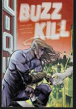 Buzz Kill By Donny Cates~ Dark Horse Tpb New