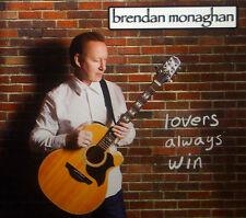 CD BRENDAN MONAGHAN - lovers always win