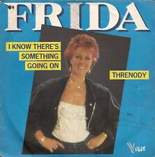 "45 TOURS / 7"" SINGLE--FRIDA ""ABBA""--I KNOW THERE'S SOMETHING GOING ON--1882"