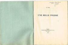 """""""UNE BELLE POLISSE"""" CONTE LYONNAIS PAR AUGENE VIAL 1923 TIRAGE 50 / AVEC ENVOI"""