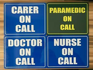 On Call Signs Carer Nurse Doctor Paramedic home Car Aluminium personalised Sign