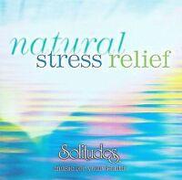 Natural Stress Relief: Dan Gibson's Solitudes Various Artists, Dan Gibson, Soli