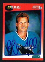 Bob McGill #327 signed autograph 1991-92 Score Hockey Canadian Release Card