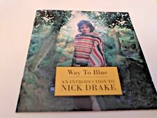Way to Blue: An Introduction to Nick Drake by Nick Drake