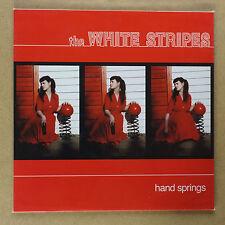 "THE WHITE STRIPES - Hand Springs **7""-Vinyl**USA**NEW**TMR**"