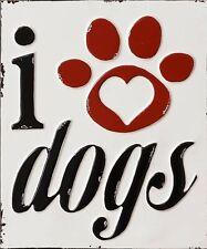I Love DOGS Tin Sign