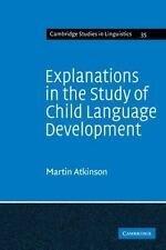 Explanations in the Study of Child Language Development (Paperback or Softback)