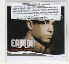 (EC484) Eamon, (How Could You) Bring Him Home - 2006 DJ CD