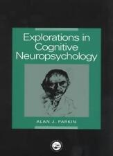 Explorations in Cognitive Neuropsychology,Alan Parkin