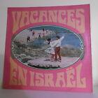 """33T VACANCES EN ISRAEL Vinyl LP 12"""" Ballet Folk ALOOMIN U. SHAULI -UNIDISC 30157"""