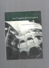 Les Progrès de l'horlogerie Un atelier de photographie et d'écriture à Perpignan
