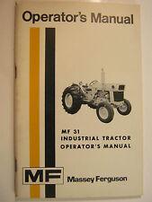 MASSEY FERGUSON MF 31 INDUSTRIAL TRACTOR 1972 OPERATOR'S MANUAL ORIGINAL