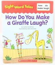 Sight Word Tales How do you Make a Giraffe Laugh? Scholastic Jump Start Reading