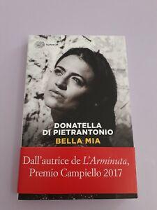 BELLA MIA di DONATELLA DI PIETRANTONIO, ed EINAUDI 9788806237998