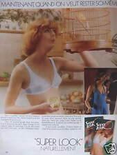 PUBLICITÉ 1977 SOUTIEN GORGE PLAYTEX SUPER LOOK QUAND ON VEUT RESTER SOI MÊME