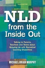 NLD FROM THE INSIDE OUT - MURPHY, MICHAEL BRIAN - NEW BOOK