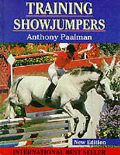Training Show Jumpers by Paalman, Anthony, NEW Book, FREE & FAST Delivery, (Hard
