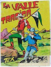 TEX n° 33 - La valle tragica - Lire 350-Novembre 1966