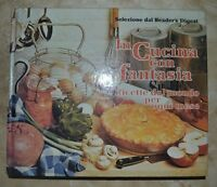 AA.VV. - IN CUCINA CON FANTASIA - 1981 SELEZIONE DAL READER'S DIGEST (LV)