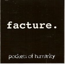 FACTURE - Pockets of Humanity (CD 2004) Detroit Metal
