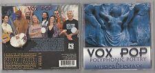 VOX POP POLYPHONIC POETRY & MUSICAL EKSTASY CD 1999