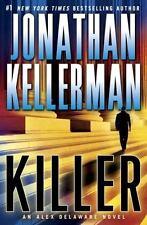 NEW - Killer: An Alex Delaware Novel by Kellerman, Jonathan
