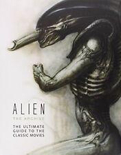Alien the Archive: The Ultimate Guide to the Classic Movies NUEVO Rilegato Libro