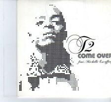 (DF244) T2 ft Michelle Escoffery, Come Over - DJ CD