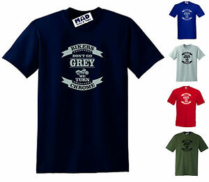 BIKERS don't go GREY we turn CHROME, Funny motorcycle / bike T-SHIRT  S to 5XL