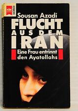 Flucht aus dem Iran, Eine Frau entrinnt den Ayatollahs/ Sousan Azadi