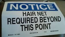 "New Brady Cat # 88643 ""NOTICE HAIR NET REQUIRED BEYOND THIS POINT"" Sign"