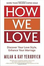 HOW WE LOVE - YERKOVICH, MILAN/ YERKOVICH, KAY