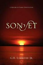 Sonset: A Memoir of Family Dysfunction by G.H. Larrivee Jr (English) Paperback B