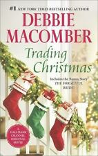 Trading Christmas & The Forgetful Bride by Debbie Macomber 2-in-1 VG C (2015 PB)